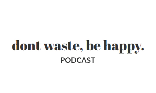 podcast interview bei dont waste be happy